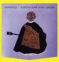 Ceremony  Buddha Meet Rock