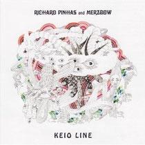 Richard Pinhas and Merzbow 『Keio Line』