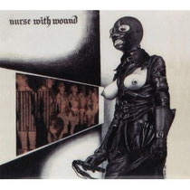 Nurse With Wound 『Chance Meeting on a Dissecting Table of a Sewing 』