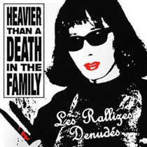 LES RALLIZES DENUDES (裸のラリーズ)  『 Heavier Than A Death In The Family 』
