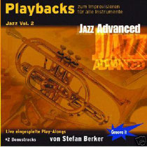 Playbacks zum Improvisieren Jazz Vol. 2 - Jazz Advanced / von Stefan Berker