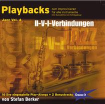 Playbacks zum Improvisieren Jazz Vol. 4 - II-V-I-Verbindungen / von Stefan Berker