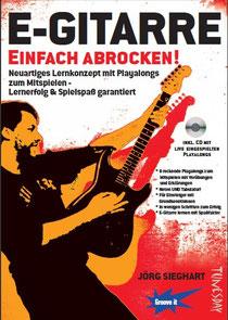 E-Gitarre Einfach Abrocken mit CD von Jörg Sieghart / Tunesday Records & Publishing