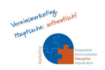 Vereinsmarketing: Hauptsache authentisch