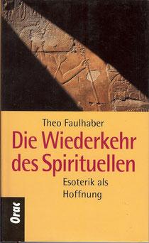 Die Wiederkehr des Spirituellen