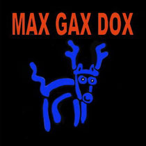 MAX GAX DOX Business Theater
