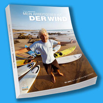 """Jürgen Hönscheid book """"Mein Arbeitgeber ist der Wind"""""""