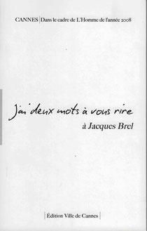 J'ai deux mots à vous rire, lettres à Jacques Brel