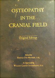 El primer compendio de Osteopatia Craneal, 1951. Aprobado y revisado por W.G Sutherland.