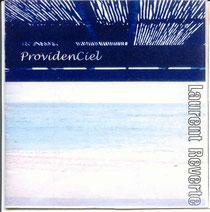 "1999 Laurent Reverte ""ProvidenCiel"" (autoprod)"