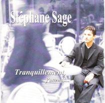 Stéphane Sage 2001 tranquillement j'attends...