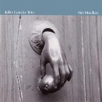 CD Sin huellas. Julio García trío