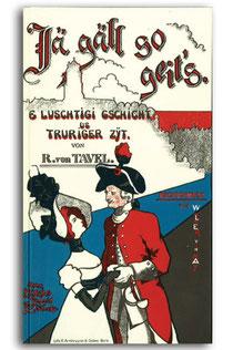 Rudolf von Tavel: «Jä gäll so geit's.» illustriert von Walter von May, Bern 1901