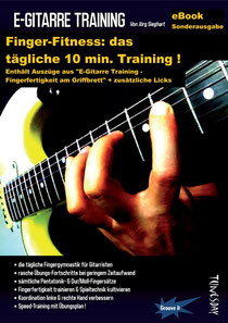 Finger-Fitness: das tägliche 10 min. Training ! (eBook E-Gitarre)