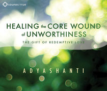 CD: Healing the Core Wound of Unworthiness, 2 CDs