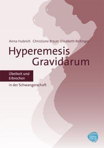 """Cover des aktuellen Buchs """"Hyperemesis Gravidarum - Übelkeit und Erbrechen in der Schwangerschaft. Schwangerschaftsübelkeit."""