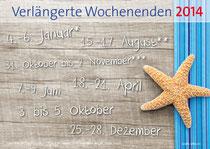 Clevere Urlaubsplanung - Die Brückentage und verlängerten Wochenende 2014 - Wichtig für die Arrangement-Planung - Ratgeber für Hotelmarketing