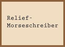 Relief Morseschreiber