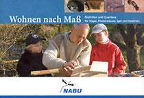 """Die Broschüre """"Wohnen nach Maß"""" enthält Bauanleitungen und kann beim NABU bestellt werden!"""