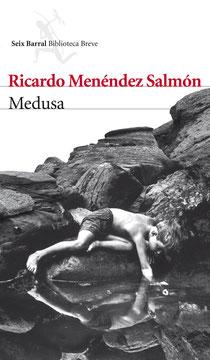 Portada de la novela 'Medusa', cuyo autor es Ricardo Menéndez Salmón. Editorial Seix Barral.