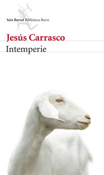 Portada de la novela 'Intemperie', cuyo autor es Jesús Carrasco. Editorial Seix Barral.