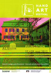 Hand-Art Festival I, Schloss Alsheim, Pfingsten 2012