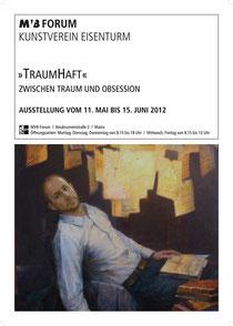TraumHaft - Zwischen Traum und Obsession, Kunstverein Eisenturm Mainz