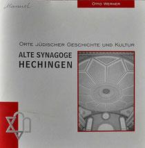 Otto Werner: Alte Synagoge Hechingen, Haigerloch (Medien und Dialog) 2007, ISBN: 3-933231-32-9