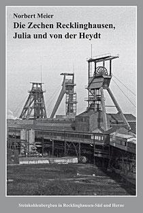 Das Titelbild zeigt die Schachtanlage Recklinghausen II um 1967