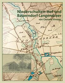 Das Titelbild zeigt einen Ausschnitt der Urkatasteraufnahme Langendreers von 1823 und ein Bild des Niederschulten-Hofes um 1890