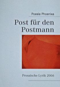 Herausgegeben unter meinem AutorenNamen POESIA PHOENIXA
