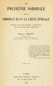 Couverture. Marcel GRANET (1884-1940) : La polygynie sororale et le sororat dans la Chine féodale. Étude sur les formes anciennes de la polygamie chinoise. Ernest Leroux, Paris, 1920.