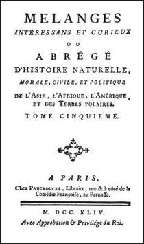 Jacques-Philibert Rousselot de Surgy (1737- ?) : Mélanges intéressants et curieux. Tomes IV et V : La Chine. Durand, Paris, 1763-1765.