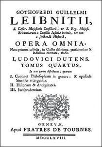 Gottfried Wilhelm LEIBNIZ (1646-1716) : Lettre sur la philosophie chinoise à M. de Rémond. Genève, chez Fratres de Tournes, 1748.