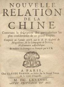 Couverture. Gabriel de Magalhaes (Magaillans) (1609-1677) : Nouvelle Relation de la Chine, contenant la description des particularités les plus considérables de ce grand empire. Barbin, Paris, 1688.