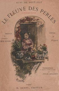 René de Pont-Jest (1830-1904) : Le Fleuve des Perles (L'Araignée-Rouge). Émile Dentu, Paris, 1889, 420 pages, 197 compositions et dessins d'après nature par Félix Régamey (1844-1907).
