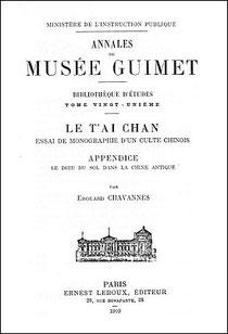 Édouard Chavannes (1865-1918) : Le dieu du sol dans la Chine antique Appendice au T'ai chan, Éditions Ernest LEROUX, Paris, 1910, pages 437 à 526.