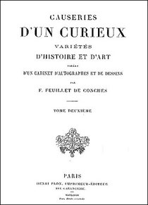 Couverture. Félix-Sébastien Feuillet de Conches (1798-1887) : Causeries d'un curieux. La Chine. Plon, Paris, 1862, volume 2, pages 3-158 de 648.