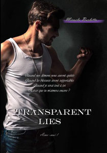 Transparent lies : Aime-moi !