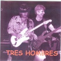 CD Tres Hombres