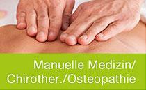 Manuelle Medizin, Chirotherapie, Osteopathie