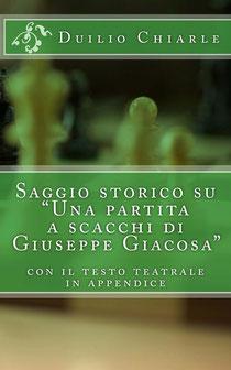 """Saggio storico su: """"Una partita a scacchi di Giuseppe Giacosa"""