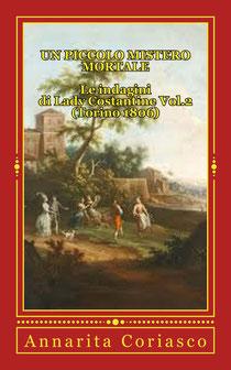 Un piccolo mistero mortale - Le inchieste di Lady Costantine (Torino 1806)