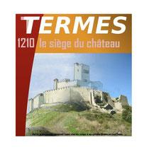 Château de Termes, Albigenser, Kreuzzug, Belagerung, 1210