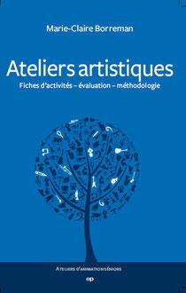 Couverture livre Ateliers artistiques - collection de livres d'animations en gérontologie