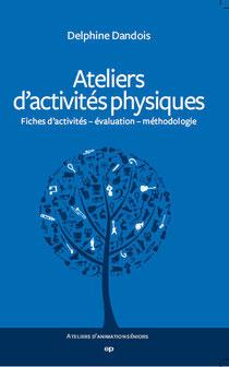 """Couverture du livre """"Ateliers d'activités physiques"""""""