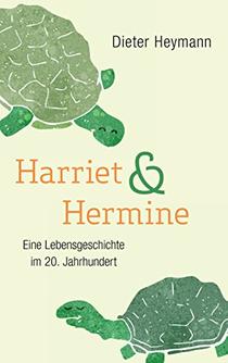 Harriet und Hermine heymann buch