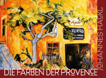 galerie time Ausstellung und Vernissage Johannes Hackl Die Farben der Provence
