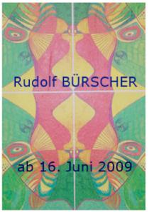 galerie time Ausstellung  Rudolf Bürschner Die Entdeckung des Netzbildes Grafik und Malerei eines Lebenskünstlers