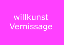 willkunst Vernissage